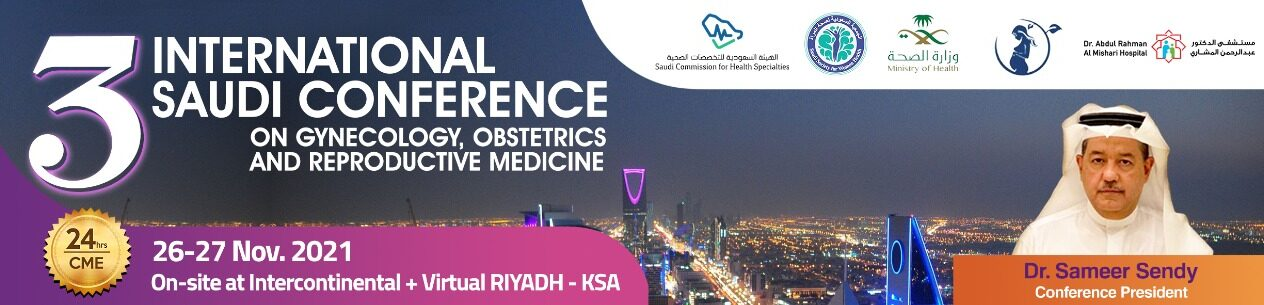 3rd  International Saudi Conference on Gynecology,Obstetrics and Reproductive Medicine